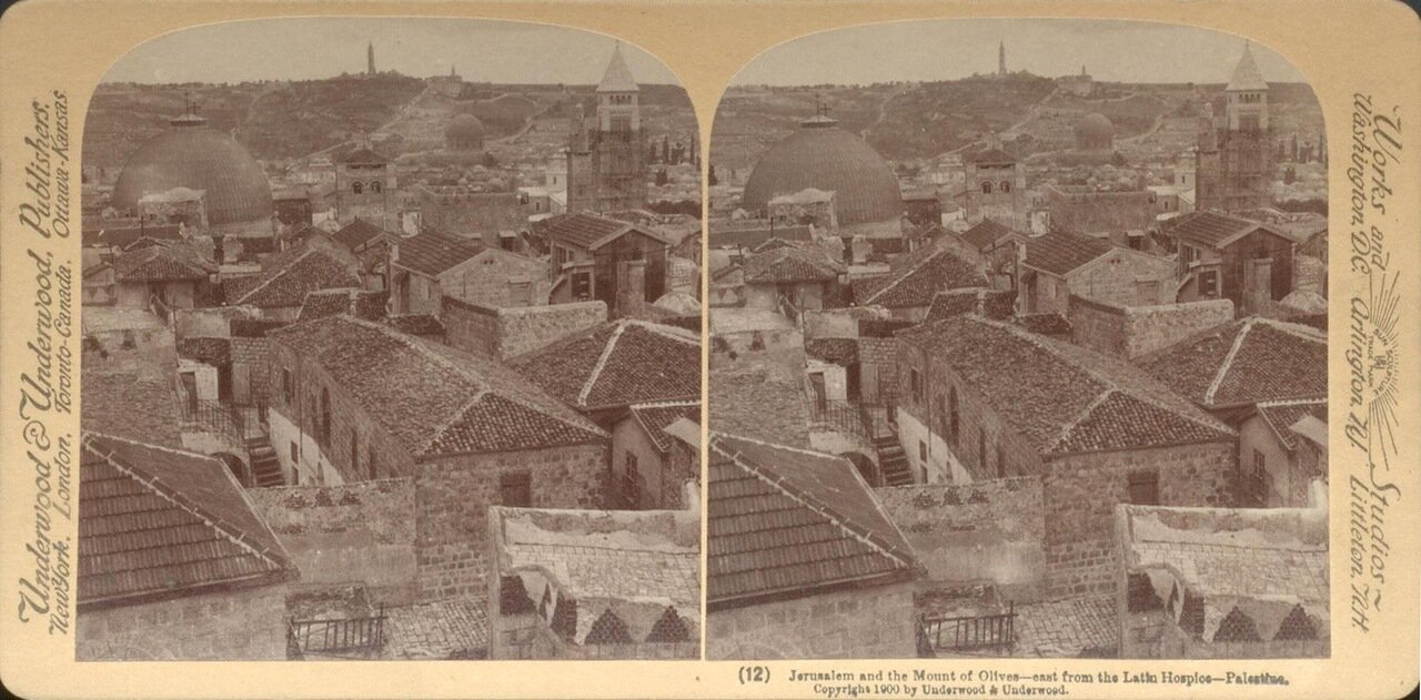 Иерусалим и Масляничная гора. Вид к востоку от Латинского госпиталя. 1900