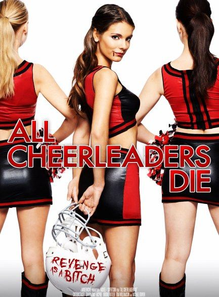 Все болельщицы умрут / All Cheerleaders Die (2013) BDRip 720p + HDRip + WEBDL 720p + WEB-DLRip