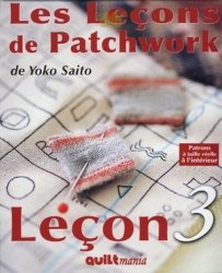 Книга Les Lessons de Patchwork 3 de Yoko Saito