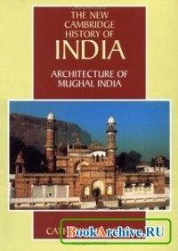 Книга The New Cambridge history of India.Architecture of Mughal India.