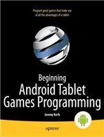 Книга Beginning Android Tablet Games Programming