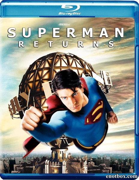 Возвращение Супермена / Superman Returns [Extended & Teatrical] (2006/BDRip/HDRip)