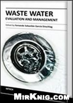 Книга Waste Water - Evaluation and Management