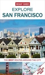 Книга Explore San Francisco: The best routes around the city