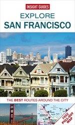 Книга Explore San Francisco: The best routes around the city