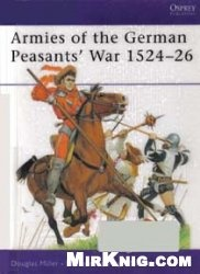 Книга Osprey - Men-at-Arms 384 - Armies of the German Peasants  War 1524-1526