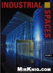Книга Industrial Spaces