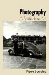 Книга Photography A Middle-brow Art