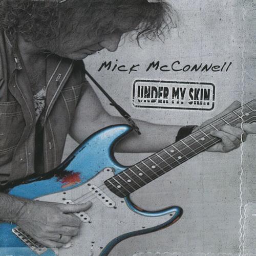 Mick McConnell - 2017 - Under My Skin [Stuff Music Rec., 4260101740199, Replica]