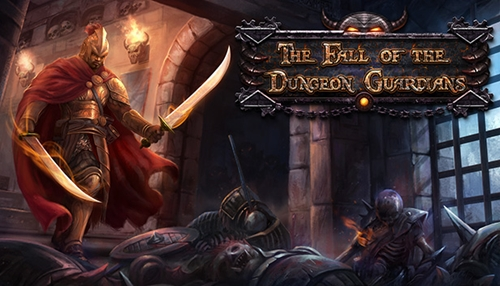 The Fall of the Dungeon Guardians - Enhanced Edition (2015/RUS/ENG/MULTi10)