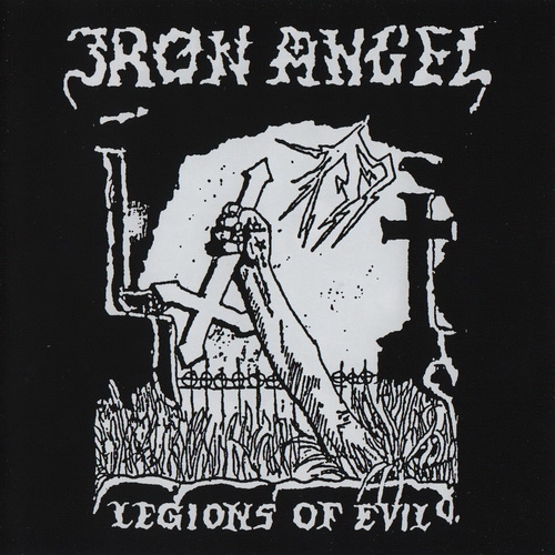 Iron Angel - 1984 - Legions Of Evil [2016, High Roller Records, HRR 507CD, Germany]