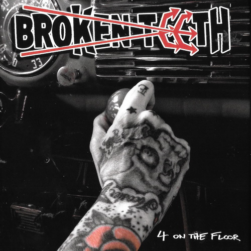 Broken Teeth - 2017 - 4 On The Floor [EMP Label Group, USA]