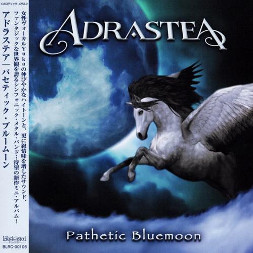 Adrastea - 2018 - Pathetic Bluemoon [Black-listed Productions, BLRC00105, Japan]
