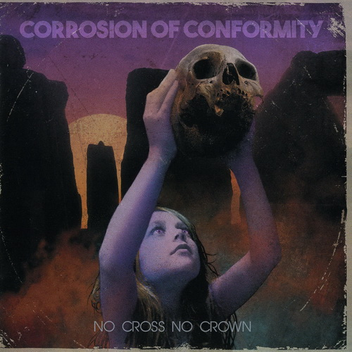 Corrosion Of Conformity - Collection (1985-2018)