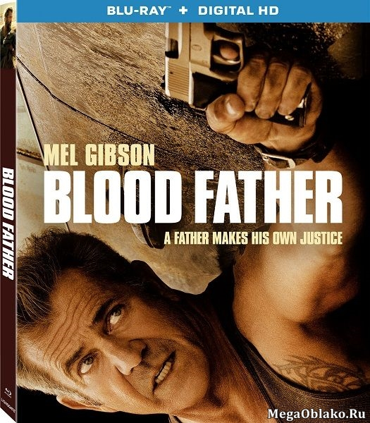 Кровный отец / Blood Father (2016/BDRip/HDRip)