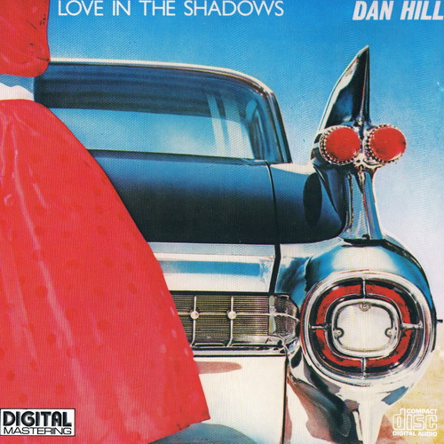Dan Hill - 1984 - Love In The Shadows [Bellaphon, 290-07-070, Japan]