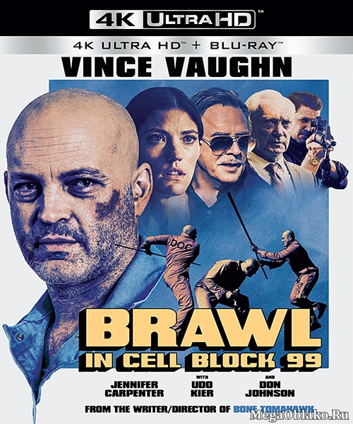 Драка в блоке 99 / Brawl in Cell Block 99 (2017/BDRip/HDRip)