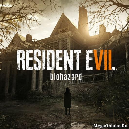 Resident Evil 7: Biohazard - Deluxe Edition [v 1.03 + DLCs] (2017) PC | RePack от xatab