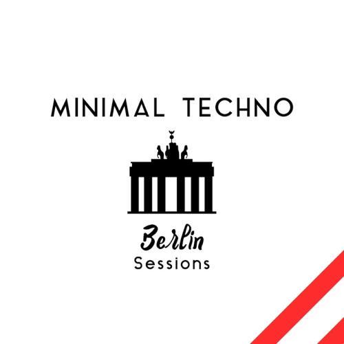 VA - Minimal Techno Berlin Sessions (2018)