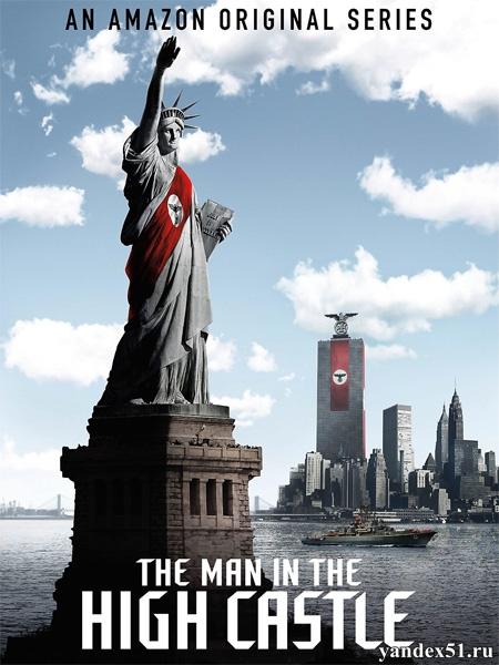 Человек в высоком замке (1-2 сезоны: 1-20 серии из 20) / The Man in the High Castle / 2015-2016 / ПМ (LostFilm) / WEBRip