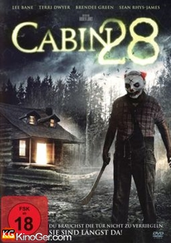 Cabin 28 - Sie sind längst da (2017)