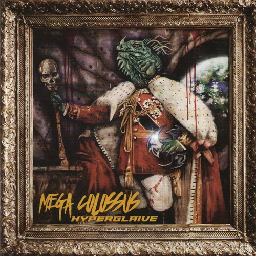 Mega Colossus - 2017 - HyperGlaive [Killer Metal Rec., KMR-CD034, Germany]