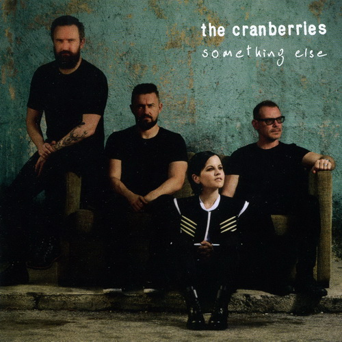 The Cranberries - 2017 - Something Else [BMG, 538274052, UK]