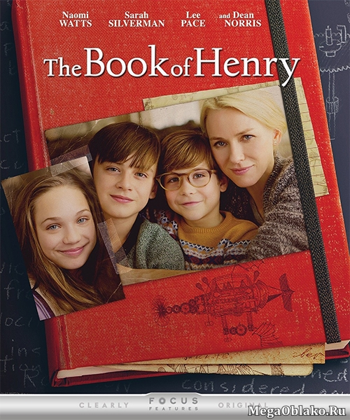 Книга Генри / The Book of Henry (2017/WEB-DL/WEB-DLRip)
