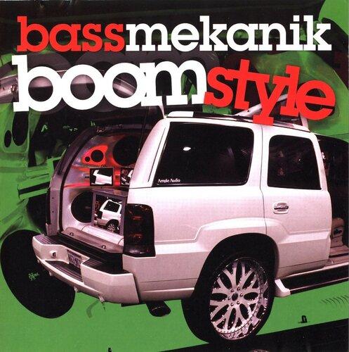 Bass Mekanik - Boomstyle (2007) APE