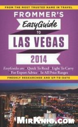 Книга Frommer's EasyGuide to Las Vegas 2014 (Easy Guides)