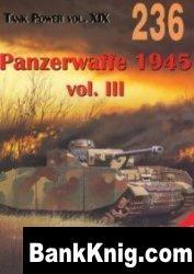 Книга Tank Power vol. XIX. Panzerwaffe 1945 vol. III (Militaria 236)