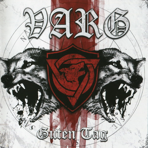 Varg - 2012 - Guten Tag [Noise Art Records, NARCD026LTD, Germany]