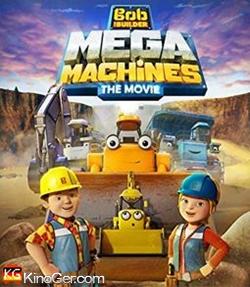Bob, der Baumeister: Das Mega Team - Der Kinofilm (2017)