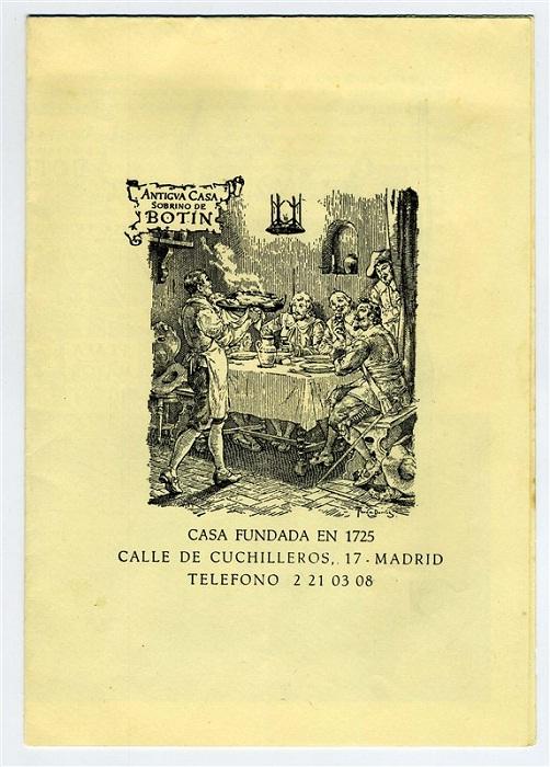 После смерти хозяев название харчевни изменилось с Casa Botin на Sobrino de Botin («Племянник Ботино