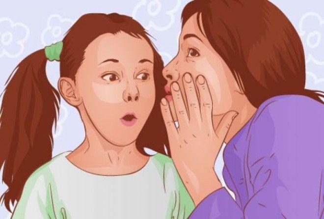 1. Секреты других детей      Если мама Зины рассказала вам тайну о ней, не сто