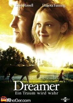 Dreamer - Ein Traum wird wahr (2005)