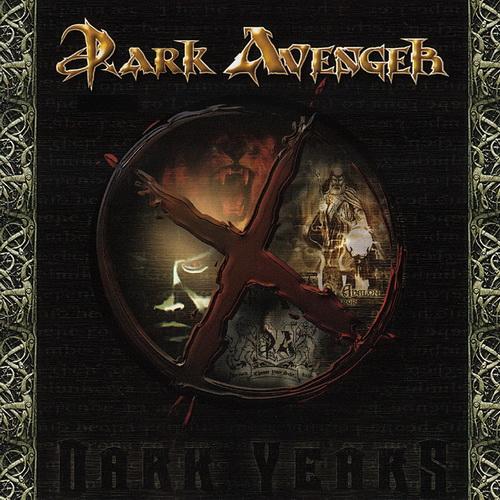 Dark Avenger - 2003 - X Dark Years [EP][Scarlet Rec., SC 074-2, Italy]