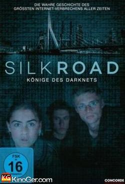 Silk Road - Könige des Darknets (2017)