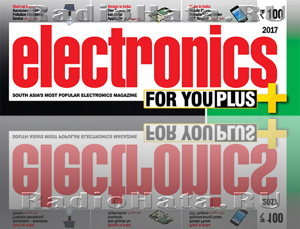 Electronics For You №1- №12 2017