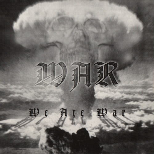 War - 1999 - We Are War [Necropolis Records, NR 036DIGI, USA]
