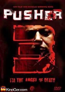 PUSHER 3 (2006)
