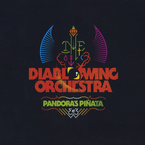 Diablo Swing Orchestra - 2012 - Pandora's Pinata [Candlelight, CANDLE362CD, UK]