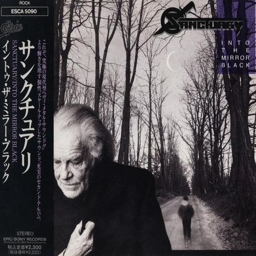 Sanctuary - 1990 - Into The Mirror Black [CBS~Sony, ESCA 5090, Japan]