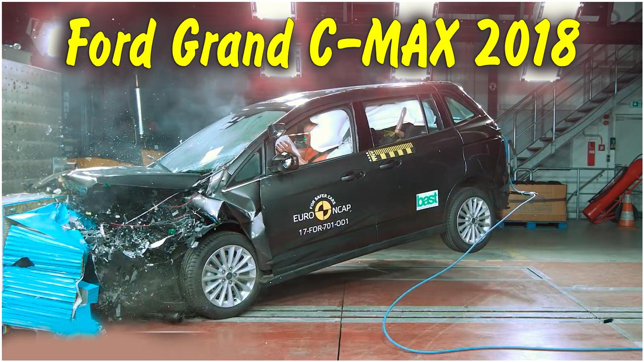 Краш тест Ford Grand C-MAX 2018