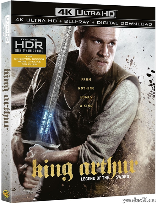 Меч короля Артура / King Arthur: Legend of the Sword (2017) | UltraHD 4K 2160p