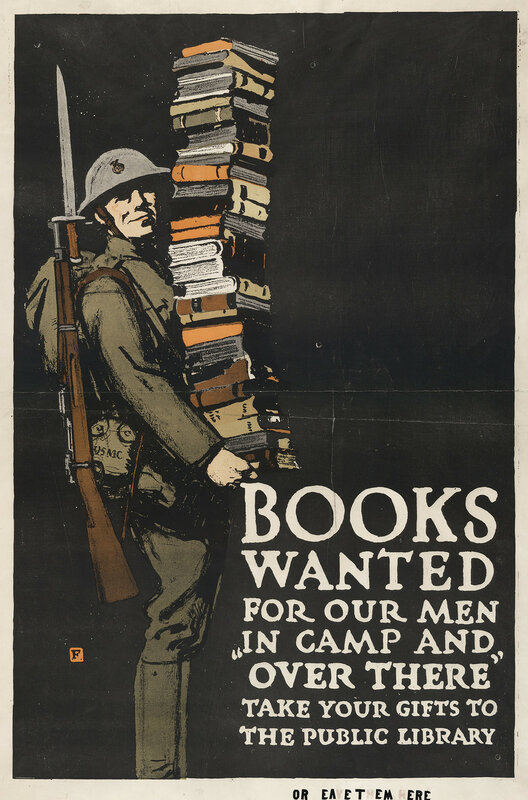 Falls, Charles Buckles (1874-1960) - Books wanted for our men in camp and ~over there~ - take your gifts to the public library (WWI)