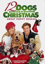 12 рождественских собак 2 / 12 Dogs of Christmas: Great Puppy Rescue (2012/TVRip)