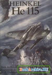 Heinkel He 115: Torpedo/Reconnaissance/Mine Layer Seaplane of the Luftwaffe.