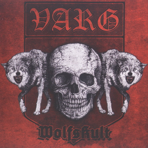 Varg - 2011 - Wolfskult [Noise Art Records, NARCD007LTD, 2CD, Germany]