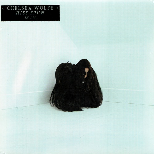 Chelsea Wolfe - 2017 - Hiss Spun [Sargent House, SH184, USA]
